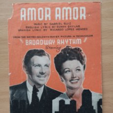 Partituras musicales: PARTITURA CINE. AMOR AMOR. BROADWAY RHYTHM. GEORGE MURPHY, GINNY SIMMS. METRO. Lote 194387502