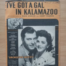 Partituras musicales: PARTITURA CINE. I'VE GOT GAL IN KALAMAZOO. ORCHESTRA WIVES. CHAPPELL. MACK GORDON, HARRY WARREN. Lote 194387640