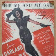 Partituras musicales: PARTITURA CINE. FOR ME AND MY GAL. JUDY GARLAND. FELDMAN. METRO. Lote 194387968