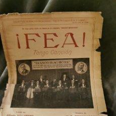 Partituras musicales: ¡FEA! TANGO CANCIÓN DE 1926. Lote 194646471