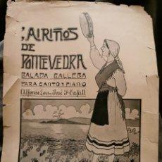 Partituras musicales: AIRIÑOS DE PONTEVEDRA BALADA GALLEGA PARA CANTO Y PIANO ALFONSO LOIS=JOSÉ F. TAFALL. Lote 194646662