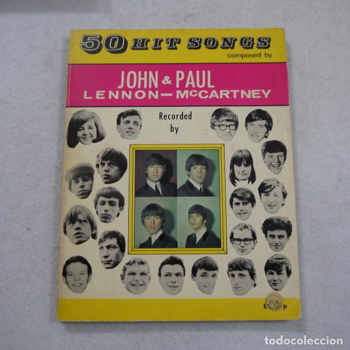 50 HIT SONGS COMPOSED BY JOHN LENNON & PAUL MCCARTNEY (PARTITURAS) - 1973 (Música - Partituras Musicales Antiguas)