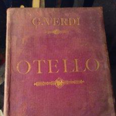 Partituras musicales: PARTITURA OTELLO GIUSEPPE VERDI. CANTO Y PIANO. EDIZIONI RICORDI.. Lote 194919273