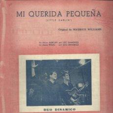 Partituras musicales: DUO DINÁMICO, MI QUERIDA PEQUEÑA. CARPETILLA CON 2 PÁG. DE PARTITURAS Y LA LETRA EN INGLÉS.. Lote 195018267