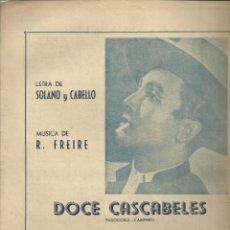 Partituras musicales: DOCE CASCABELES, PASODOBLE - CAMPERO. CARPETILLA DE 2 PÁG. CON MÚSICA Y LETRA. Lote 195018535
