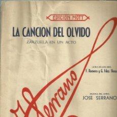 Partituras musicales: LA CANCIÓN DEL OLVIDO. ZARZUELA EN UN ACTO. CARPETILLA DE 4 PÁG. MÚSICA Y LETRA. Lote 195019503