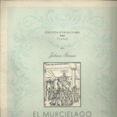 Partituras musicales: EL MURCIÉLAGO. VALS DE JOHANN STRAUSS, 5 PÁGINAS DE PARTITURA. Lote 195021318