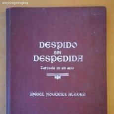 """Partituras musicales: """"DESPIDO SIN DESPEDIDA ZARZUELA EN UN ACTO """" ÀNGEL NOGUERA I ALEGRE. 1955. Lote 195030956"""
