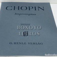 Partituras musicales: CHOPIN, FRÉDÉRIC. IMPROMPTUS. NACH EIGENSCHRIFTEN, ABSCHRIFTEN UND ERSTAUSGABEN HERAUGEGEBEN VON EWA. Lote 195062052