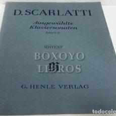 Partituras musicales: SCARLATTI, DOMENICO. AUSGEWÄHLTE KLAVIERSONATEN. BAND II. NACH DEN ÄLTESTEN HANDSCHRIFTEN UND DRUCKE. Lote 195062051