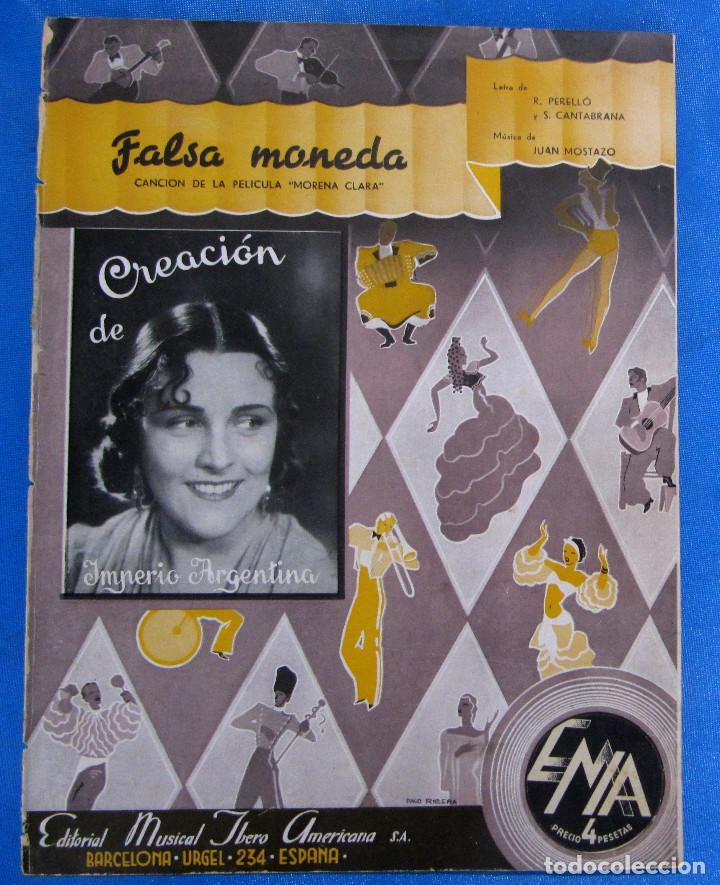 PARTITURA FALSA MONEDA, DE LA PELÍCULA MORENA CLARA. IMPERIO ARGENTINA, EMIA,1936. (Música - Partituras Musicales Antiguas)