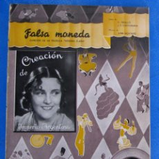 Partituras musicales: PARTITURA FALSA MONEDA, DE LA PELÍCULA MORENA CLARA. IMPERIO ARGENTINA, EMIA,1936.. Lote 195291822