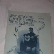 Partituras musicales: NUEVO MÉTODO PARA EL ARTE DE ACOMPAÑAR EN LA GUITARRA - GUILLERMO LLUQUET. Lote 195566823