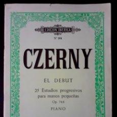 Partituras musicales: CZERNY EL DEBUT. 25 ESTUDIOS PROGRESIVOS PARA MANOS PEQUEÑAS OP. 748 PIANO. EDITORIAL BOILEU 1980. Lote 196203925