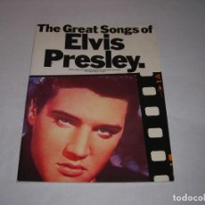 Partituras musicales: THE GREAT SONGS OF ELVIS PRESLEY. Lote 196268722