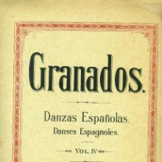 Partituras musicales: GRANADOS, DANZAS ESPAÑOLAS VOL. IV (DANZAS X, XI Y XII). UNIÓN MUSICAL ESPAÑOLA, 1ª EDICIÓN. Lote 197483111