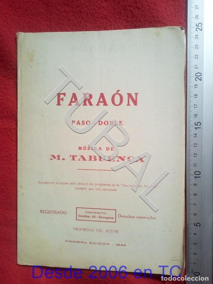 TUBAL M TABUENCA FARAON PASODOBLE PARTITURA ANTIGUA 1933 P5 (Música - Partituras Musicales Antiguas)