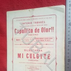 Partituras musicales: TUBAL ANTONIO TABARÉS CAPULLITO DE OLOR MI CULOTE PARTITURA ANTIGUA 1933 P5. Lote 197860136