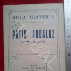 Partituras musicales: TUBAL ROCA TRAVERIA PATIO ANDALUZ 1930 PASODOBLE PARTITURA P5. Lote 197868927