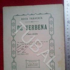 Partituras musicales: TUBAL ROCA TRAVERIA DE VERBENA 1930 PASODOBLE PARTITURA P5. Lote 197869016