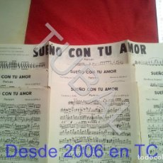 Partituras musicales: TUBAL REFALÁ MISSISSIPI SUEÑO CON TU AMOR PERICON ONE STEP PARTITURA P5. Lote 197880805