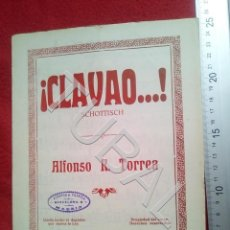 Partituras musicales: TUBAL CLAVAO ALFONSO R TORREA CHOTIS 1930 PARTITURA P5. Lote 197881595