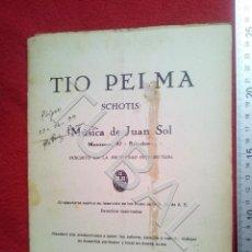 Partituras musicales: TUBAL JUAN SOL 1933 TIO PELMA CHOTIS PARTITURA P5. Lote 197881797