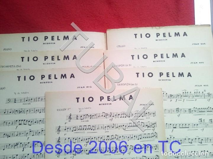 Partituras musicales: TUBAL JUAN SOL 1933 TIO PELMA CHOTIS PARTITURA P5 - Foto 2 - 197881797