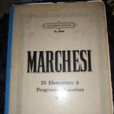 Partituras musicales: SALVATORE MARCHESI AUGENER'S EDITION PROGRESSIVE VOCALISES CONSERVATORIO ROTTERDAM ÚNICO?1915 MADAME. Lote 198258451