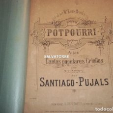 Partituras musicales: PARTITURAS. CANTOS POPULARES CRIOLLOS.SANTIAGO PUJALS.GRANADA. HERNANDEZ.AMBROISE THOMAS.ROCHARD. Lote 199434003
