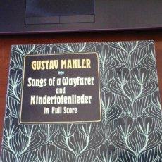 Partiture musicali: SONGS OF A WAYFARER/ KINDERTOTENLIEDER (NEW YORK, 1990) PARTITURA PARA BARÍTONO Y ORQUESTA. Lote 200015741