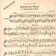 Partituras musicales: CLIFTON WORSLEY : FASCINATING WALTZ (1905). Lote 200313086