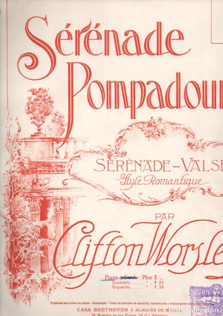 CLIFTON WORSLEY : SERENADE POMPADOUR (CASA BEETHOVEN, 1916) (Música - Partituras Musicales Antiguas)