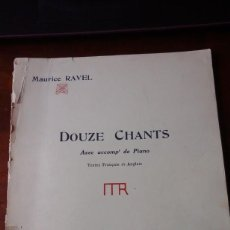 Partiture musicali: MAURICE RAVEL: DOUCE CHANTS. PARTITURA PARA VOZ CON ACOMPAÑAMIENTO DE PIANO (PARÍS, 1965). Lote 200794383