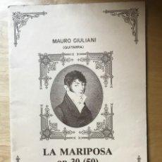 Partituras musicales: MAURO GIULIANI - GUITARRA - LA MARIPOSA OP.30-(50) - REAL MUSICAL MADRID. Lote 202260982