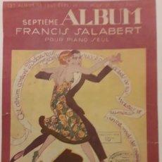 Partituras musicales: PARTITURA DE COLECCION ANTIGUA DE FRANCIS SALABERT. Lote 203098347
