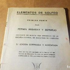 Partituras musicales: AÑO 1942. ELEMENTOS DE SOLFEO. LOGROÑO. FERMÍN IRIGARAY. Lote 203431687
