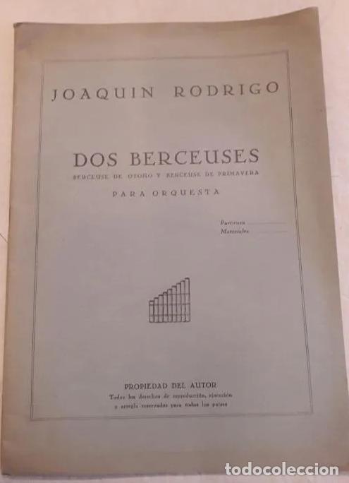 Partituras musicales: PARTITURA FIRMADA POR JOAQUÍN RODRIGO Y DEDICADA AL MINISTRO JESÚS RUBIO. DOS BERCEUSES. 1947. - Foto 2 - 203814790