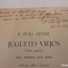 Partituras musicales: PARTITURA FIRMADA POR P. P. ADAM DEDICADA AL MINISTRO JESÚS RUBIO 1957. JUGUETES VIEJOS. 11PÁGINAS.. Lote 203815126