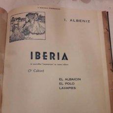 Partituras musicales: ALBENIZ.FALLA.IBERIA1907.SUITE ESPAGNOLE1918.UNIÓN MUSICAL ESPAÑOLA.PARTITURAS. PIANO.MÚSICA CLÁSICA. Lote 203817058