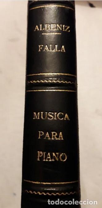 Partituras musicales: Albeniz.Falla.Iberia1907.Suite Espagnole1918.Unión Musical Española.Partituras. Piano.Música clásica - Foto 8 - 203817058
