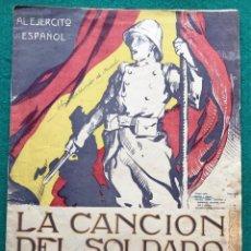 """Partituras musicales: PARTITURA DE """"LA CANCIÓN DEL SOLDADO"""". Lote 204173745"""