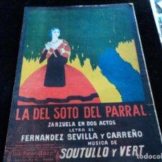 Partituras musicales: PARTITURA. LA DEL SOTO DEL PARRAL. ZARZUELA EN DOS ACTOS. 6 PAG.. Lote 205185696