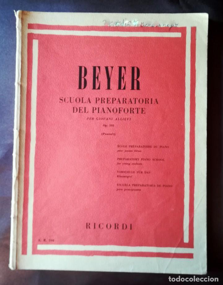 BEYER SCUOLA PREPARATORIA DEL PIANOFORTE PER GIOVANI ALLIEVI OP. 101 (POZZOLI) - RICORDI TAPA BLANDA (Música - Partituras Musicales Antiguas)