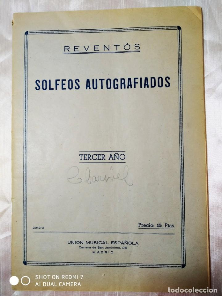 SOLFEOS AUTOGRAFIADOS.TERCER AÑO. REVENTOS. UNIÓN MUSICAL ESPAÑOLA (Música - Partituras Musicales Antiguas)