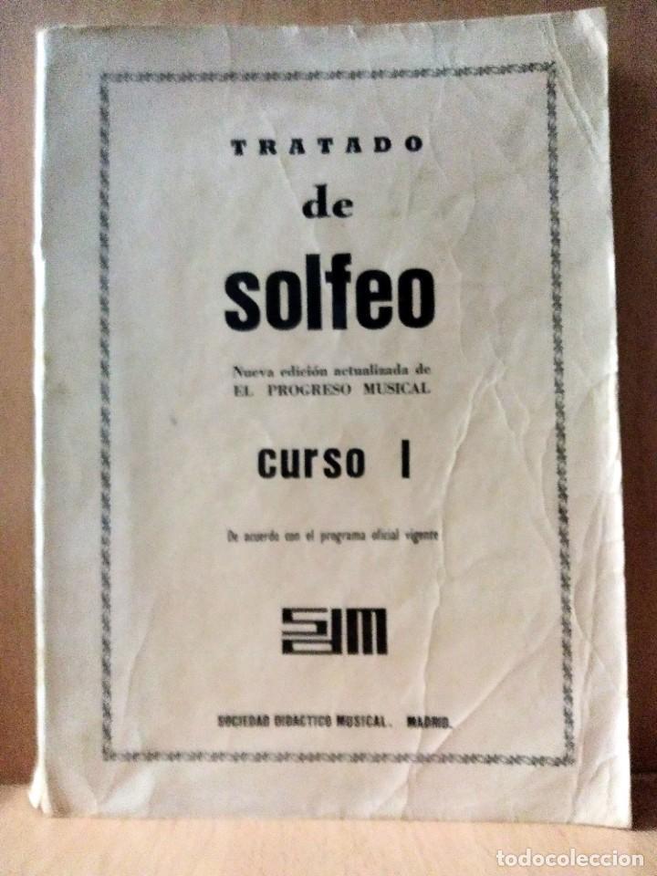 TRATADO DE SOLFEO. CURSO I. SOCIEDAD DIDÁCTICO MUSICAL. MADRID. 1972 (Música - Partituras Musicales Antiguas)