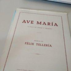 Partituras musicales: PARTITURA AVE MARÍA FÉLIX TELLERÍA REF. UR EST. Lote 205470047