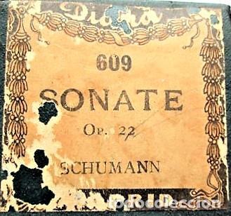 PARTITURA Nº 609 SONATE OPUS 22 DE SCHUMANN, PARA GRAMOLA MARCA DIANA EN BUEN ESTADO (Música - Partituras Musicales Antiguas)