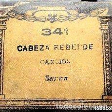 Partituras musicales: PARTITURA Nº 341 CABEZA REBELDE DE SANNA, PARA GRAMOLA MARCA DIANA EN BUEN ESTADO. Lote 205445591