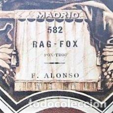 Partituras musicales: PARTITURA Nº 582 RAG FOX FOX-TROT DE F. ALONSO, PARA GRAMOLA MARCA DIANA EN BUEN ESTADO. Lote 205471721